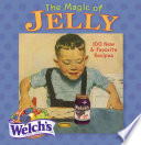 The Magic of Jelly