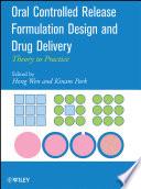 Oral Controlled Release Formulation Design and Drug Delivery
