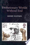 Evolutionary Worlds Without End