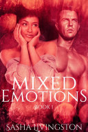 Mixed Emotions: Book 1