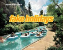 Fake Holidays : ...