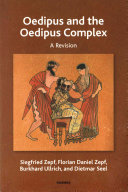 Oedipus and the oedipus complex : a revision /