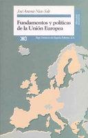 Fundamentos y pol  ticas de la Uni  n Europea
