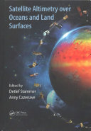 Satellite Altimetry Over Oceans And Land Surfaces book
