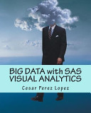 Big Data With Sas Visual Analytics