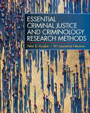 Essential Criminal Justice and Criminology Research Methods