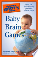 The Complete Idiot s Guide to Baby Brain Games