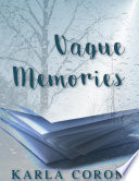 Vague Memories