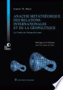 Analyse Metatheorique des Relations Internationales Et de la Geopolitique