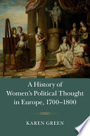 A History of Women s Political Thought in Europe  1700   1800