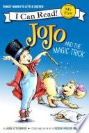 Fancy Nancy  JoJo and the Magic Trick
