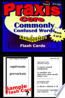 PRAXIS Core Test Prep Commonly Confused Words Review  Exambusters Flash Cards  Workbook 4 of 8