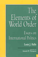 The Elements Of World Order book