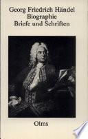 Biographie, Briefe und Schriften