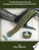 The Beaded Trellis Bracelet Beading And Jewelry Making Tutorial Series I37