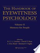 The Handbook of Eyewitness Psychology  Volume II