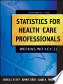 Statistics for Health Care Professionals