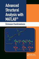 Advanced Structural Analysis With Matlab