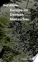 Europa im Denken Nietzsches