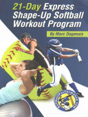 21 Day Express Shape Up Softball Workout Program