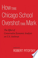 How the Chicago School Overshot the Mark