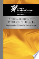Energy and Geopolitics in the South China Sea