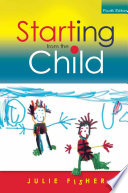 Starting from the Child