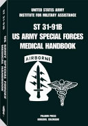 U S  Army Special Forces Medical Handbook