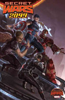 Secret Wars 2099 : future. revisit the world of 2099 and...