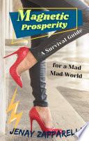 Magnetic Prosperity