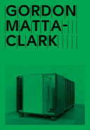 Gordon Matta Clark  Open House Book PDF