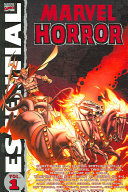 Essential Marvel Horror - : characters as demons, zombies, and warlocks and...