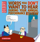 Words You Don't Want To Hear During Your Annual Performance Review : bosses, dilbert and his white-collar...
