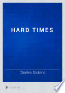 Hard Times : a small industrial town firmly...