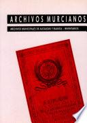 Archivos municipales de alguazas y blanca-inventarios