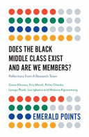Does The Black Middle Class Exist And Are We Members? Book