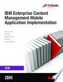 IBM Enterprise Content Management Mobile Application Implementation