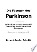 Die Facetten des Parkinson