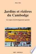 Jardins et rizières du Cambodge