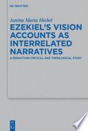 Ezekiel   s Vision Accounts as Interrelated Narratives