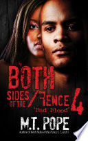 both sides of the fence 4 bad blood