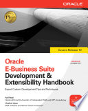 Oracle E Business Suite Development   Extensibility Handbook
