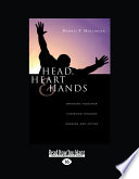 Head Heart Hands Bringing Together Christian Thoughts Passion And Action