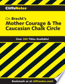 CliffsNotes on Brecht s Mother Courage   The Caucasian Chalk Circle