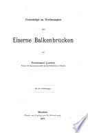 Grundzüge zu Vorlesungen über eiserne Balkenbrücken