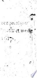 illustration Les oeuvres politiques morales et meslees du Sieur Du Vair ... comprises en cinq parties, le contenu en chascune partie se void es pages suivantes la preface