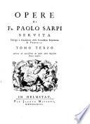 Opere di F  Paolo Sarpi  Servita  Tomo terzo corretto e accresciuto di molti altri opuscoli finora inediti