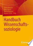 Handbuch Wissenschaftssoziologie
