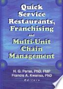 Quick Service Restaurants, Franchising, and Multi-unit Chain Management