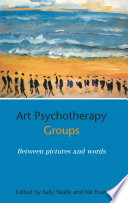 Art Psychotherapy Groups In Group Analytic Psychotherapy This Book Explores